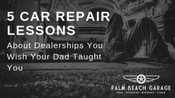 5 Car Repair Lessons About Dealerships