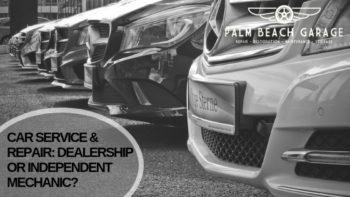 Dealership or Independent Mechanic